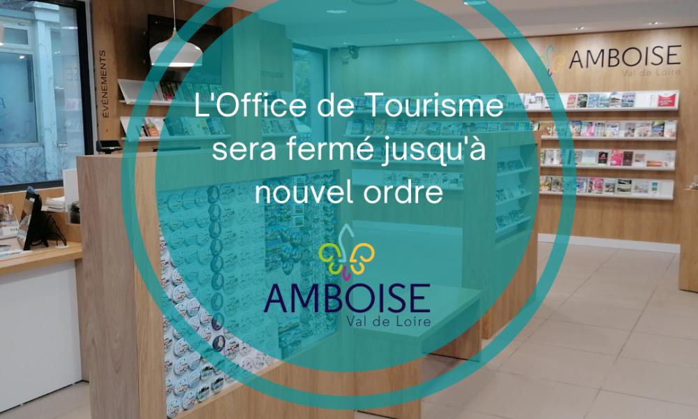 Fermeture de l'Office de Tourisme